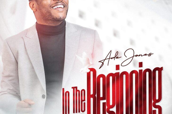 [ALBUM] Ade Jones – In The Beginning