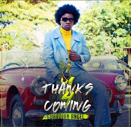 Guardian Angel Drops New Album ' Thanks for Coming'