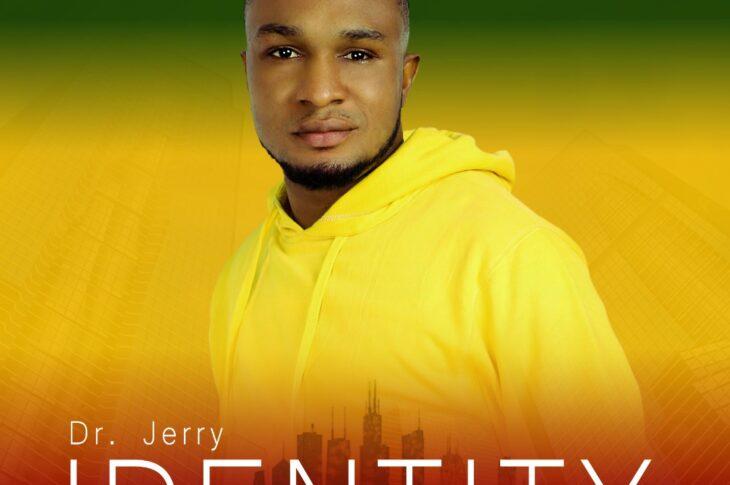 Christian Reggae Artist Dr Jerry Drops '' Identity ''